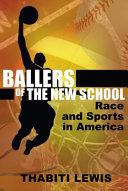 Ballers of the New School