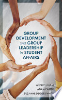 Group Development And Group Leadership In Student Affairs PDF