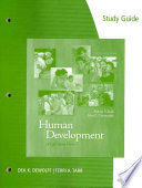 Study Guide For Kail Cavanaugh S Human Development A Life Span View