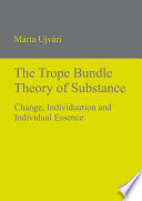 The Trope Bundle Theory of Substance Book PDF