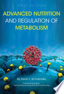 Advanced Nutrition and Regulation of Metabolism