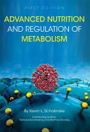 Advanced Nutrition and Regulation of Metabolism Book PDF