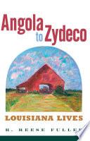 Angola to Zydeco