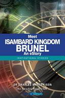 Meet Isambard Kingdom Brunel - An eStory