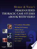 Murray & Nadel's Image-Guided Thoracic Case Studies - E-Book with Video