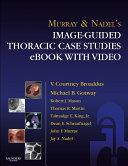 Murray   Nadel   s Image Guided Thoracic Case Studies   E Book with Video
