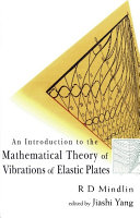 An Introduction to the Mathematical Theory of Vibrations of Elastic Plates [Pdf/ePub] eBook