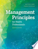 """""""Management Principles for Health Professionals"""" by Joan Gratto Liebler, Charles R. McConnell"""