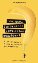 Pdf Pourquoi les bananes sont-elles courbées ? Telecharger