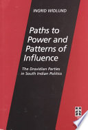 Paths to Power and Patterns of Influence