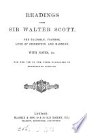 Readings from sir Walter Scott. The talisman, Ivanhoe, Anne of Geierstein, and Marmion. With notes, &c