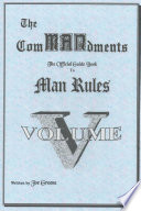 The ComMANsments; The Official Guide Book to Man Rules, volume V