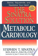 """The Sinatra Solution: Metabolic Cardiology"" by Stephen T. Sinatra"