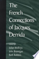 The French Connections of Jacques Derrida
