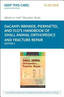 Brinker  Piermattei and Flo s Handbook of Small Animal Orthopedics and Fracture Repair Pageburst E book on Kno Retail Access Card Book