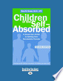 Children of the Self-Absorbed (Easyread Large Edition)
