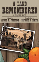 A Land Remembered  The Graphic Novel