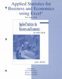 Applied Statistics for Business and Economics Using Excel