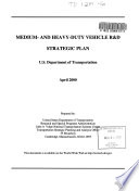 Medium  and Heavy duty Vehicle R D Strategic Plan