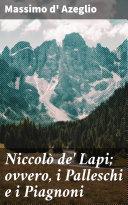 Niccolò de' Lapi; ovvero, i Palleschi e i Piagnoni [Pdf/ePub] eBook