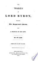 The Works of Lord Byron, Including the Suppressed Poems