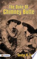 The Duke Of Chimney Butte