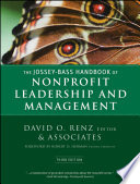 """The Jossey-Bass Handbook of Nonprofit Leadership and Management"" by David O. Renz, Robert D. Herman"