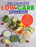 The Complete Low Carb Cookbook Book