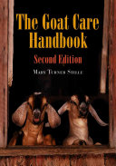 The Goat Care Handbook  2d ed