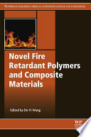 Novel Fire Retardant Polymers and Composite Materials