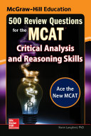 McGraw Hill Education 500 Review Questions for the MCAT  Critical Analysis and Reasoning Skills