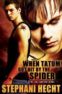 When Tatum Got Bit by the Spider