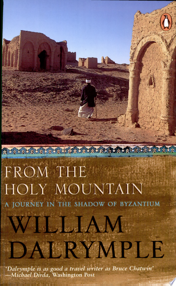 From The Holy Mountain : A Jou