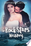 The Rock Star S Wedding