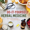 Do It Yourself Herbal Medicine
