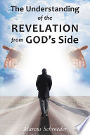 The Understanding of the Revelation from God   s Side