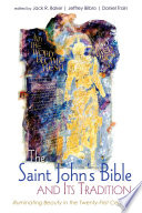 The Saint John S Bible And Its Tradition