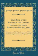 Year Book Of The Scientific And Learned Societies Of Great Britain And Ireland