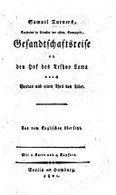 Samuel Turner's ... Gesandtschaftsreise an den Hof des Teshoo Lama durch Bootan und einen Theil von Tibet. Aus dem Englischen übersetzt [by M. C. Sprengel].