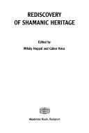 Rediscovery of Shamanic Heritage