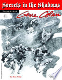 Secrets In The Shadows The Art Life Of Gene Colan
