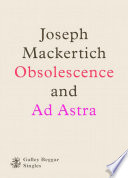 Obscolescence And Ad Astra