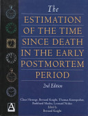 The Estimation of the Time since Death in the Early Post Mortem Period  2Ed