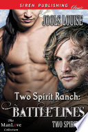Two Spirit Ranch  Battle Lines  Two Spirits 1