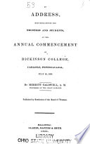An Address, Delivered Before the Trustees and Students, at the Annual Commencement of Dickinson College