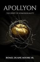 Apollyon: The Spirit of Homosexuality ebook