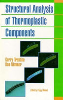Structural Analysis Of Thermoplastic Components