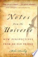 """""""Notes from the Universe: New Perspectives from an Old Friend"""" by Mike Dooley"""