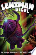 Read Online Lensman From Rigel For Free
