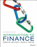 Introduction to Finance: Markets, Investments, and Financial Management, 16th Edition